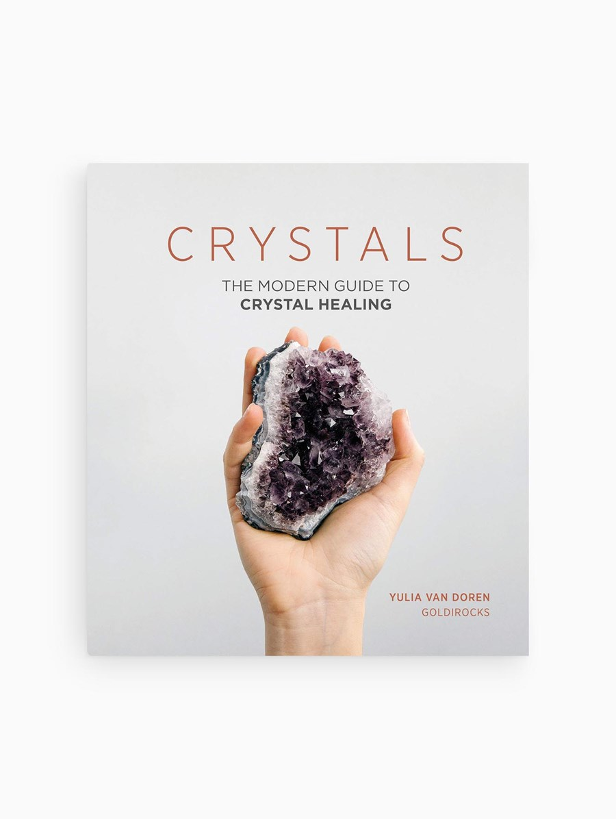 Crystals Modern Guide to Crystal Healing