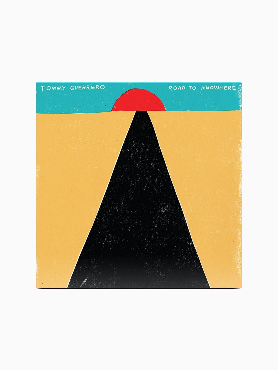 Tommy Guerrero Road to Knowhere