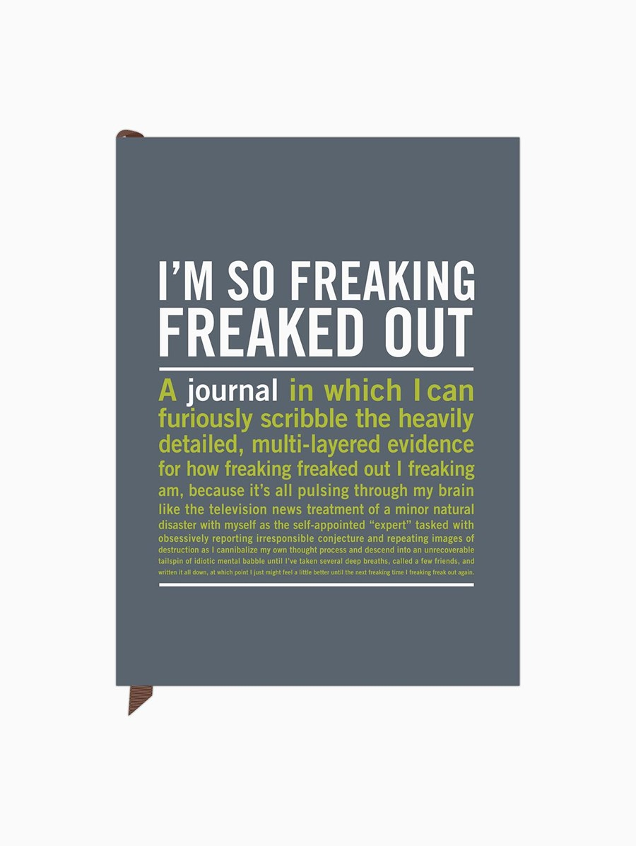 I'm So Freaking Freaked Out  Inner-Truth Journal