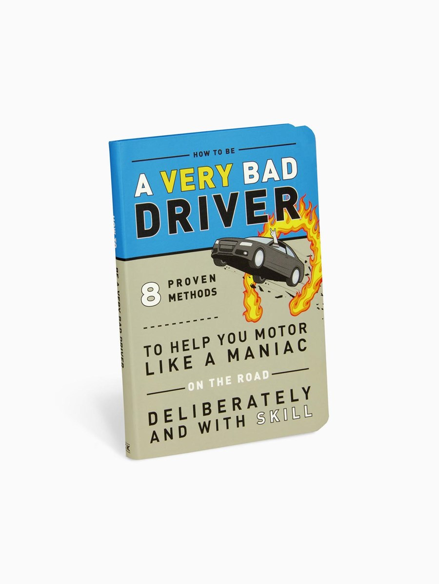 How to be a Very Bad Drive